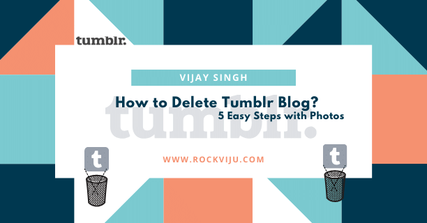 How to Delete Tumblr Blog