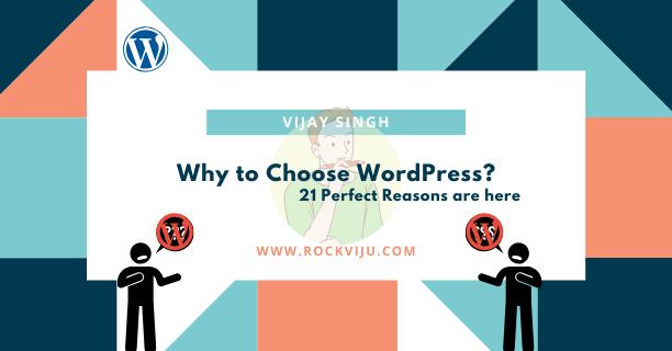 why to choose wordpress